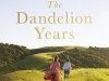 The Dandelion Years